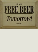 Free Beer Tomorrow Wooden Sign