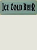 Ice Cold Beer Wooden Sign